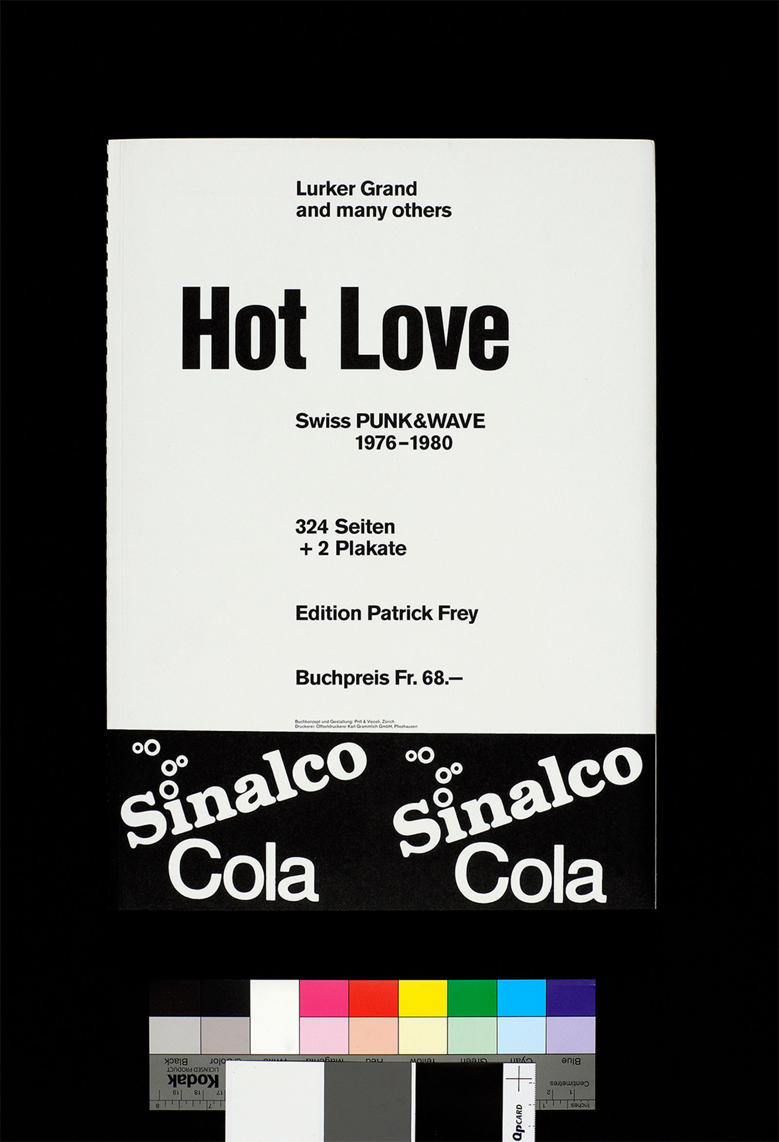 Hot Love. Swiss Punk & Wave 1976-1980. Fotografie: Raphael Hefti