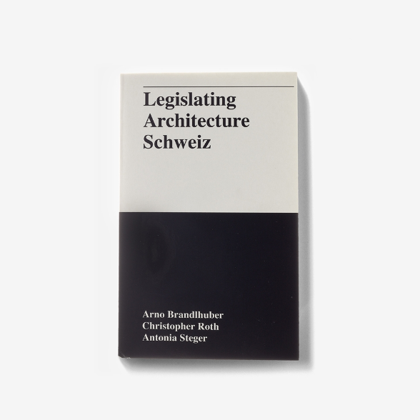Legislating Architecture Schweiz