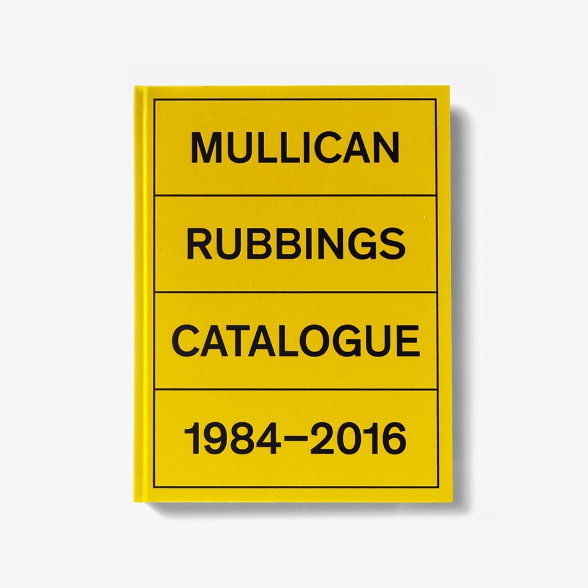 Matt Mullican. Rubbings. Catalogue 1984 – 2016