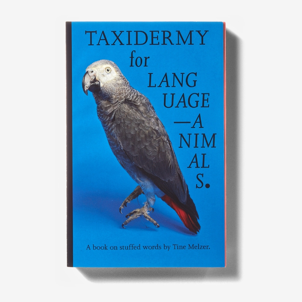 Taxidermy for Language-Animals